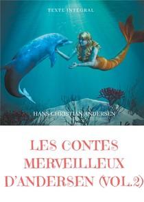 Les Contes Merveilleux D'andersen T.2