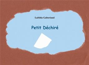 Petit Dechire
