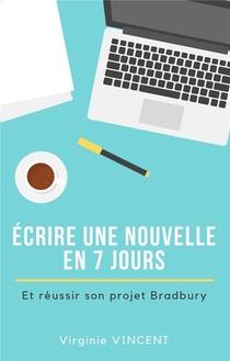 Ecrire Une Nouvelle En 7 Jours