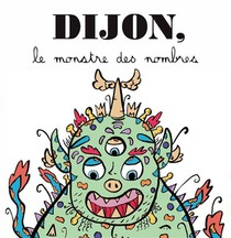 Dijon, Le Monstre Des Nombres
