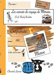 Les Carnets De Voyage De Mitrata ; Crapahute Au Maroc, Les Dunes De Merzouga