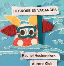 Lily-rose T.2 ; Lily-rose En Vacances