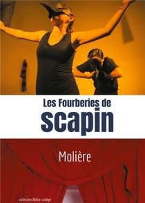 Les Fourberies De Scapin ; Comedie De Moliere En Trois Actes