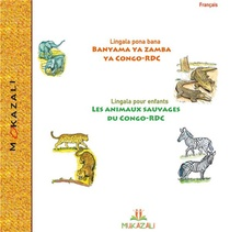 Les Animaux Sauvages Du Congo Rdc En Lingala ; Banyama Ya Zamba Ya Congo Rdc
