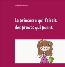 La Princesse Qui Faisait Des Prouts Qui Puent