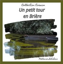 Un Petit Tour En Briere