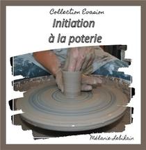 Initiation A La Poterie