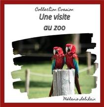 Une Visite Au Zoo