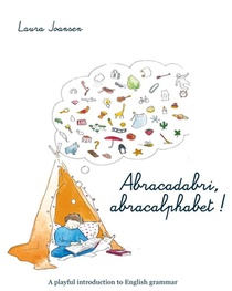 Abracadabri, Abracalphabet ! The Magic Formula Of Letters And Words