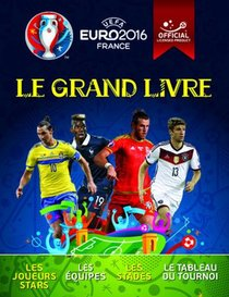 Uefa ; Euro 2016 France ; Le Grand Livre