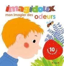 Imagidoux ; Mon Imagier Des Odeurs
