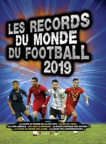 Records Du Monde Du Football (edition 2019)