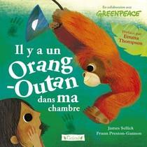 Il Y A Un Orang-outan Dans Ma Chambre