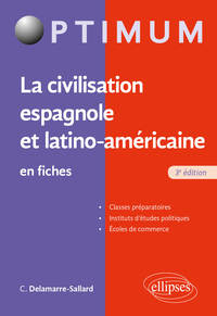 La Civilisation Espagnole Et Latino-americaine En Fiches (3e Edition)