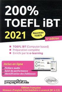 200% Toefl Ibt (edition 2021)