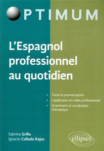 L'espagnol Professionnel Au Quotidien