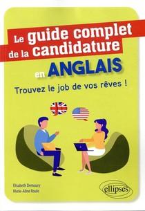 Le Guide Complet De La Candidature En Anglais ; Trouvez Le Job De Vos Reves !