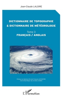 Dictionnaire De Topographie Et Dictionnaire De Meteorologie T.3