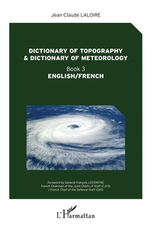 Dictionary Of Topography And Dictionary Of Meteorology T.3