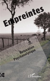 Empreintes ; Relaxation Psychanalytique