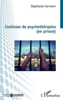 Coulisses De Psychotherapies (en Prison)