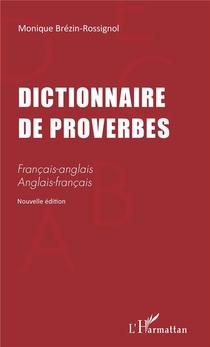 Dictionnaire De Proverbes Francais-anglais Anglais-francais