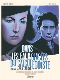 Dans Les Eaux Glacees Du Calcul Egoiste T.2 ; La Fin De L'age D'or