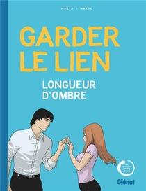 Garder Le Lien ; Longueur D'ondes