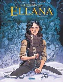 La Quete D'ewilan - Ellana T.6 ; Rencontres