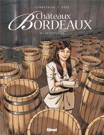 Chateaux Bordeaux T.11 ; Le Tonnelier