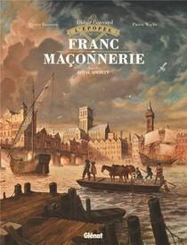 L'epopee De La Franc-maconnerie T.4 ; Royal Society