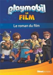 Playmobil ; Le Roman Du Film