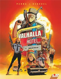 Valhalla Hotel T.1 ; Bite The Bullet