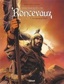 Chroniques De Ronceveau T.1 ; La Legende De Roland