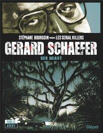 Gerard Schaefer ; Sexe Beast