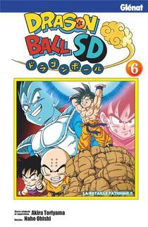 Dragon Ball Sd T.6 ; La Bataille Fatidique !!