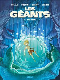 Les Geants T.2 ; Siegfried