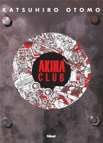 Akira ; Club