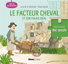 Le Facteur Cheval Et Son Palais Ideal