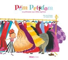 Pom Petidom, La Princesse Aux Mille Caprices