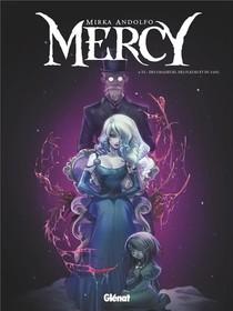 Mercy T.2 ; Des Chasseurs, Des Fleurs Et Du Sang