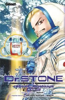 Dr. Stone ; Reboot : Byakuya ; Je Suis La