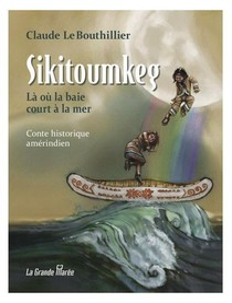 Sikitoumkeg - La Ou La Baie Court A La Mer