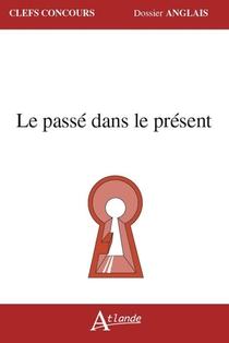 Le Passe Dans Le Present