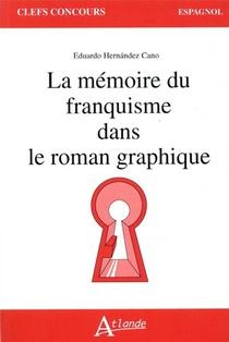 La Memoire Du Franquisme Dans Le Roman Graphique