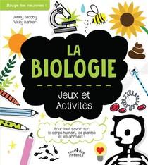 La Biologie ; Jeux Et Activites