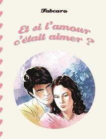Et Si L'amour C'etait Aimer ?