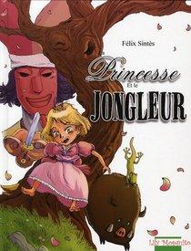 La Princesse Et Le Jongleur