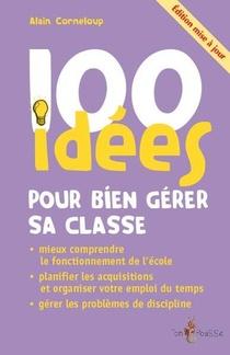100 Idees Pour Bien Gerer Sa Classe