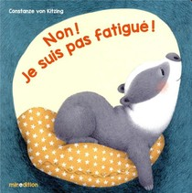 Non ! Je Suis Pas Fatigue !